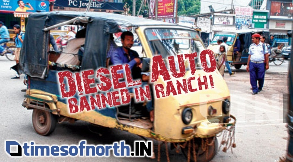 DIESEL AUTO BANNED IN RANCHI