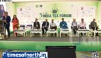 5th CII India Tea Forum Conducted at Siliguri