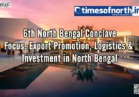 Siliguri to Host 6th North Bengal Conclave on 21st December 2018
